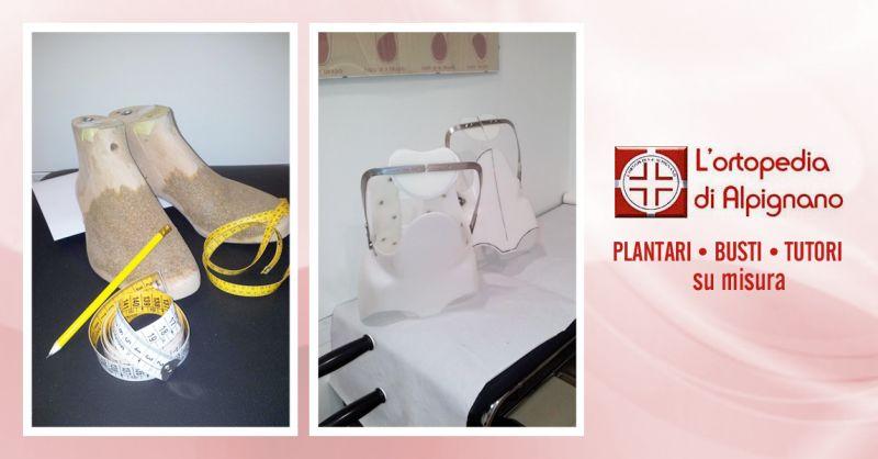 ORTOPEDIA DI ALPIGNANO offerta plantari busti tutori su misura - realizzazione busti ortopedici