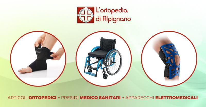 ORTOPEDIA ALPIGNANO offerta presidi ortopedici torino-occasione articoli medico sanitari torino