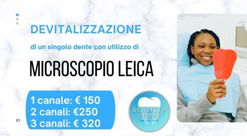 Occasione devitalizzazione denti microscopio Leica Udine- offerta dentista a Udine prezzi bassi a Udine