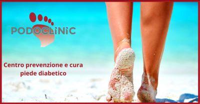 offerta prevenzione piede diabetico roma occasione prevenzione piede diabetico roma