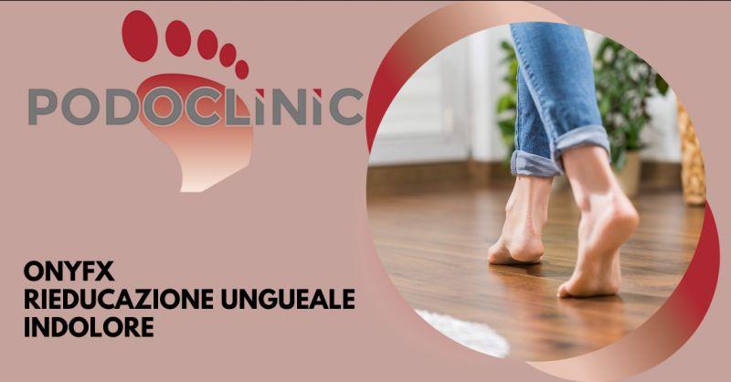 PODOCLINIC - Offerta trattamento podologico rieducazione ungueale indolore Roma
