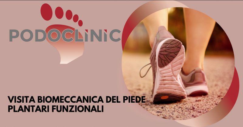 PODOCLINIC - Offerta visita biomeccanica per plantari funzionali Roma