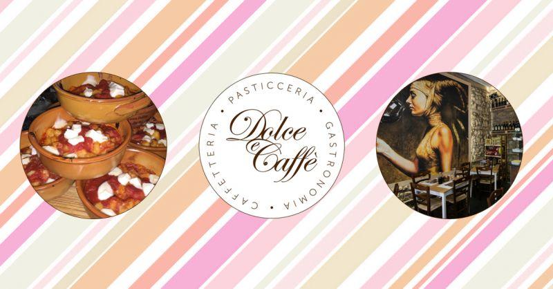 DOLCE E CAFFE - offerta Bistrot aperto a pranzo salerno centro