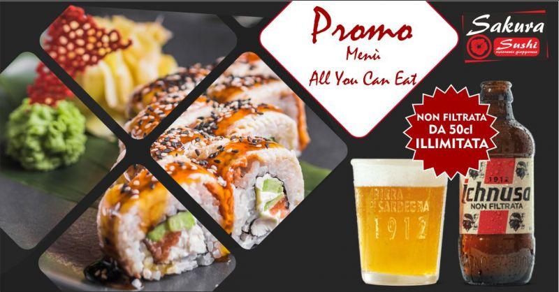 Sakura ristorante giapponese - offerta  menu sushi all you can eat Ichnusa illimitata