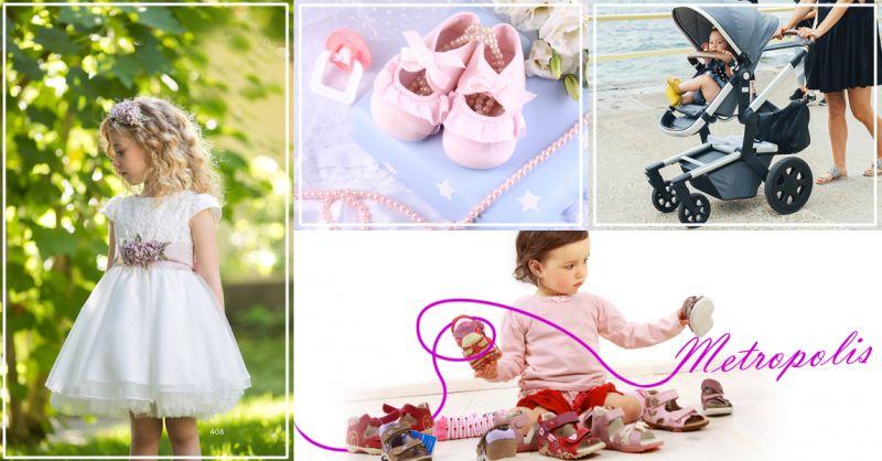 Offerta servizio vendita abbigliamento e accessori bambini e bambine a Salerno - Metropolis