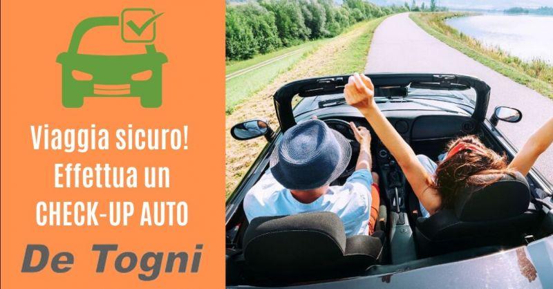 Offerta servizio check up auto completo Zevio - Occasione controllo completo auto prima di partire Verona