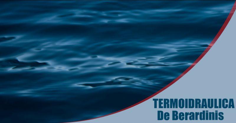 TERMOIDRAULICA DE BERARDINIS - Offerta allagamenti pronto intervento Lido Dei Pini