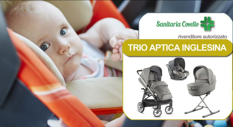 Sanitaria Covello - offerta rivenditore Trio Aptica Inglesina cosenza - promozione rivenditore autorizzato inglesina cosenza