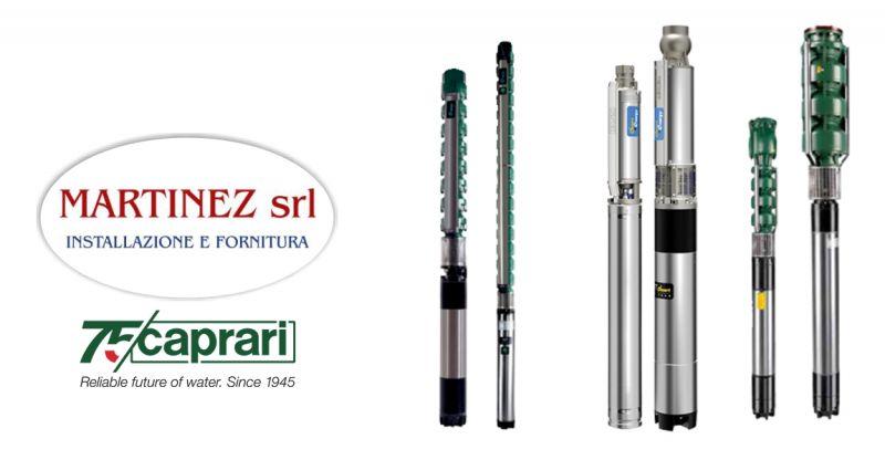MARTINEZ SRL Ozieri - offerta pompe ed elettropompe sommerse Caprari