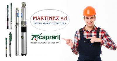 martinez srl ozieri offerta vendita e assistenza pompe ed elettropompe sommerse caprari
