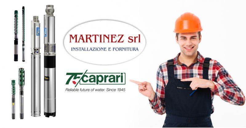 MARTINEZ SRL Ozieri - offerta vendita e assistenza pompe ed elettropompe sommerse Caprari