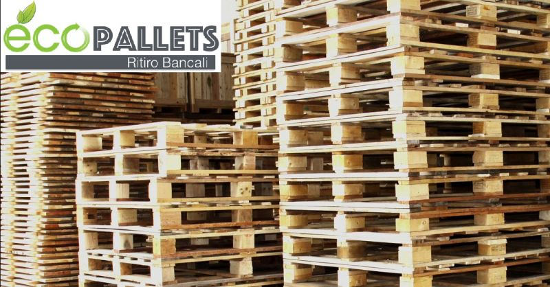 ECOPALLETS offerta recupero bancali a Verona - occasione compro e riparo pallets a Verona