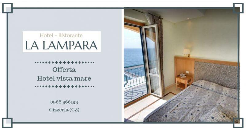 Offerta hotel sul mare catanzaro - offerta weekend al mare gizzeria - hotel vista mare lamezia
