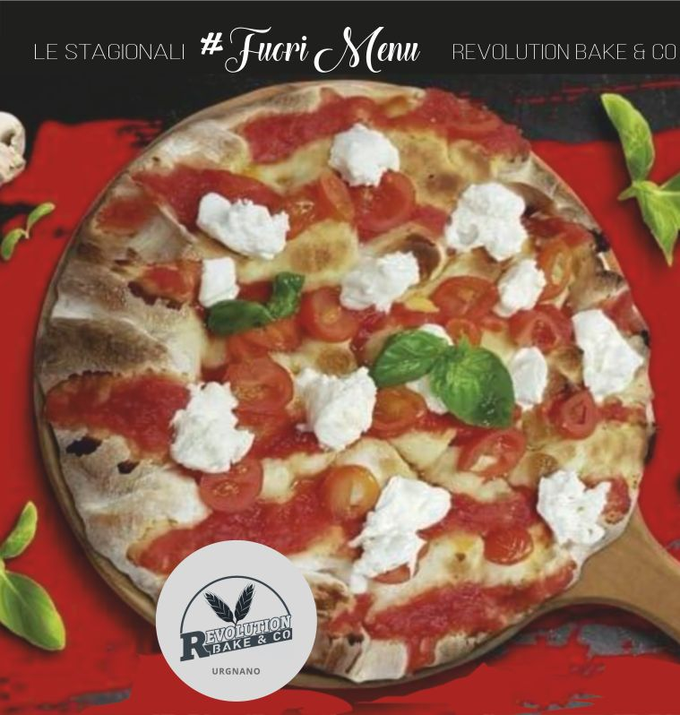 REVOLUTION BAKE e CO offerta nuove pizze fuori menu – promozione scrocchiarella urgnano