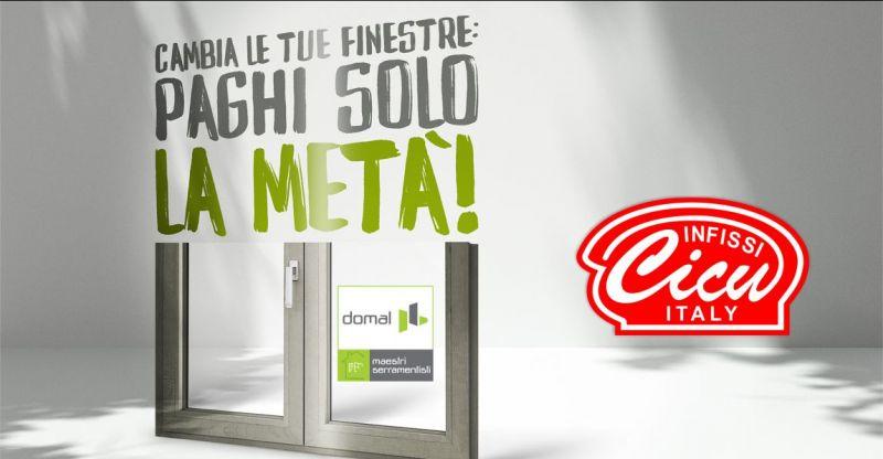 INFISSI CICU ecobonus - offerta infissi Domal migliorare rendimento energetico