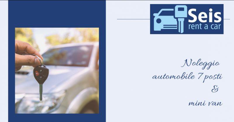 seis rent Offerta noleggio auto sette posti catanzaro - promozione noleggio minivan catanzaro