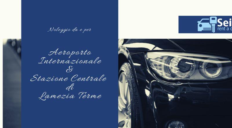 promozione noleggio aeroporto internazionale lamezia - occasione noleggio stazione centrale