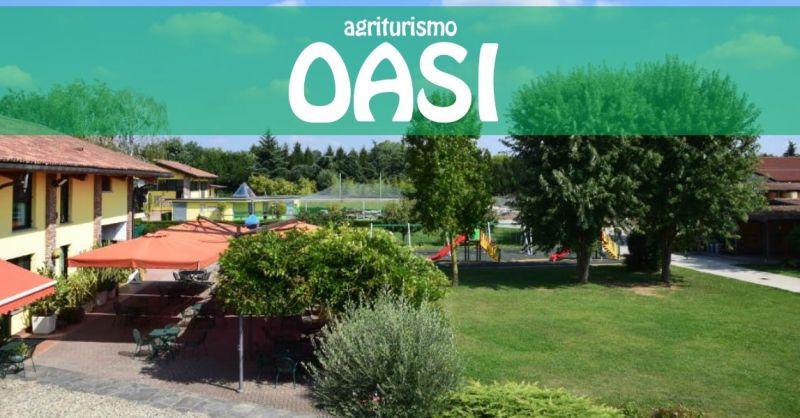 Agriturismo Oasi offerta azienda agricola Varese - occasione agriturismo ricevimenti eventi