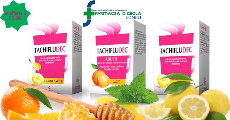 offerta vendita tachifludec napoli - occasione bustine antinfluenzali in offerta napoli