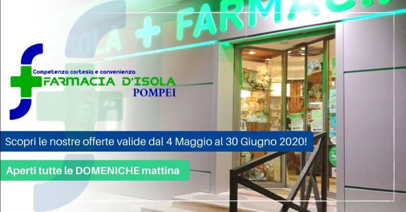 Offerta farmacia aperta di domenica Pompei - occasione prodotti scontati in farmacia Napoli