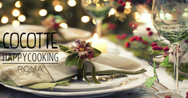 Cocotte Happy Cooking offerta Natale mangiare a Roma - occasione menù pranzo di natale a Roma