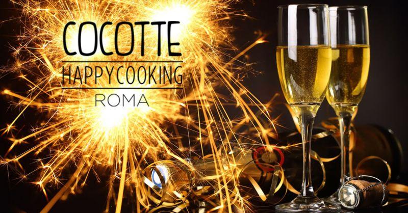 Cocotte Happy Cooking offerta Capodanno a Pigneto - occasione Cenone di Capodanno Roma