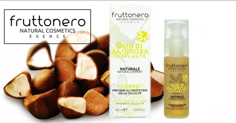 Fruttonero offerta olio di andiroba anticellulite - occasione olio corpo pelle levigata