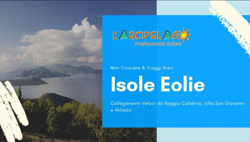 Offerta crociera eolie reggio calabria - promozione mini crociera eolie - offerta isole eolie