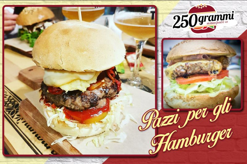 250 grammi hamburgeria catania e provincia - hamburgeria giarre