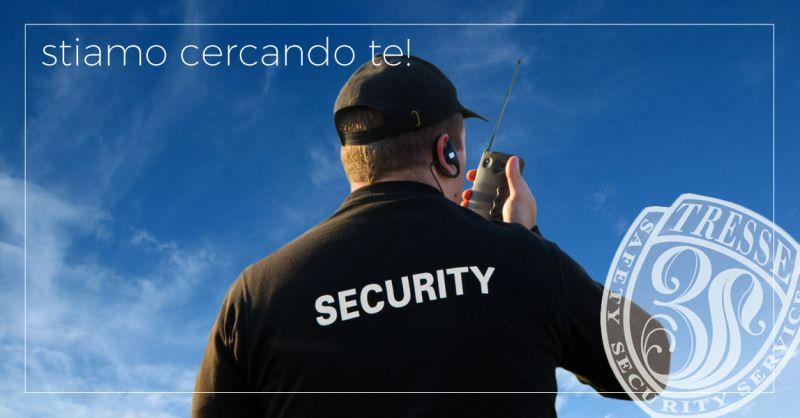 TRESSE offerta di lavoro addetti alla sicurezza teramo - occasione lavoro buttafuori teramo