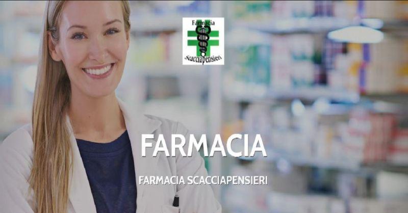 FARMACIA SCACCIAPENSIERI OFFERTA SERVIZIO NUTRIZIONE DIETA PERDITA PESO - KILI DI TROPPO FAME