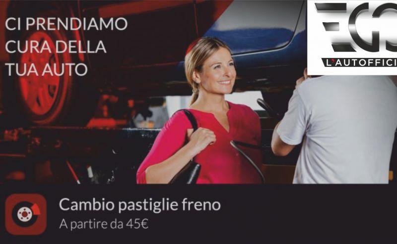 EGO L AUTOFFICINA offerta cambio pastiglie freni - promozione sostituzione pastiglie auto