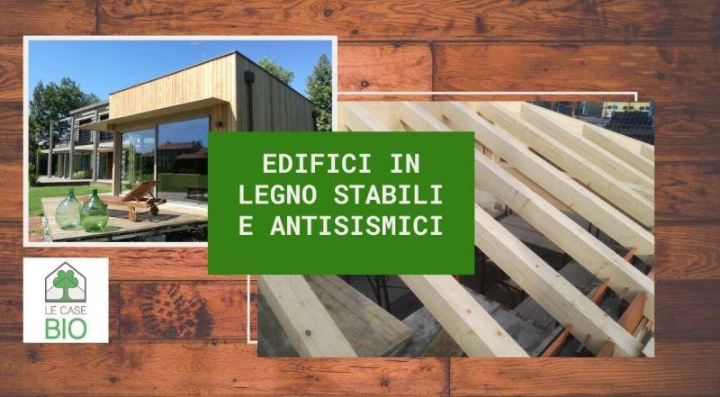 Vendita edifici stabili in legno e antisismici a Treviso – Occasione realizzazione bio edilizio antisismica a Treviso