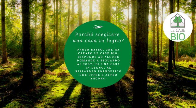 VENDITA case in legno sostenibili a basso consumo energetico a Treviso - Superbonus 110%, Le Case Bio (Susegana Treviso) incentivi 'green' per chi ristruttura in legno a Treviso