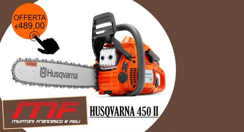 MUNTONI AGRICOLTURA - offerta motosega Husqvarna 450 II