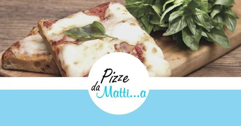 Pizze da Matti...a offerta pizzeria a Terni - occasione pizzeria al taglio e d'asporto