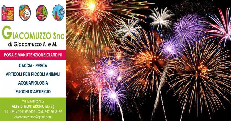 GIACOMUZZO Offerta vendita fuochi d'artificio vicenza - Occasione vendita mortai e bengala
