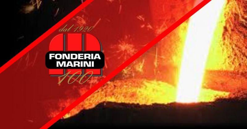 FONDERIA MARINI - Finden Sie das beste italienische Unternehmen, das auf die Herstellung von Gusseisen spezialisiert ist