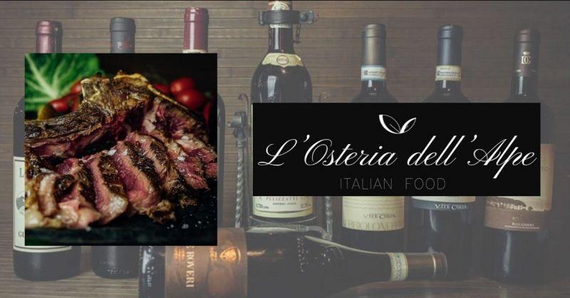 occasione ristorante ristorante specialità carne - OSTERIA DELL'ALPE