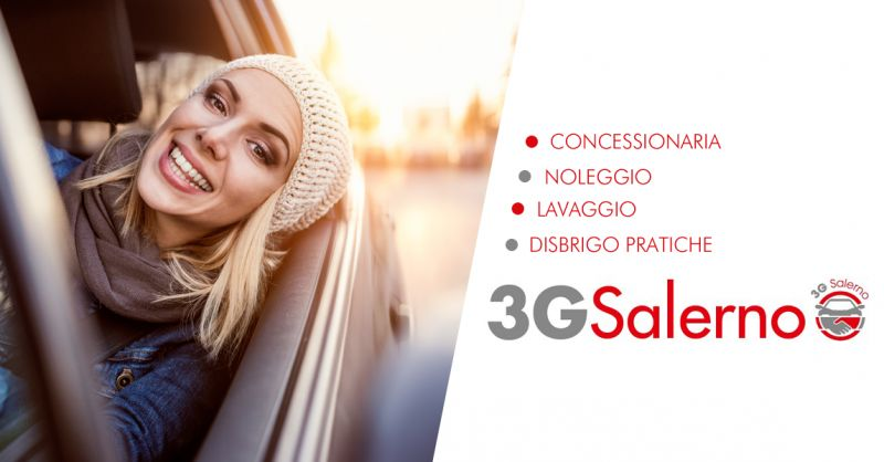 3G SALERNO - Offerta Noleggio Auto Lungo Termine conveniente Salerno