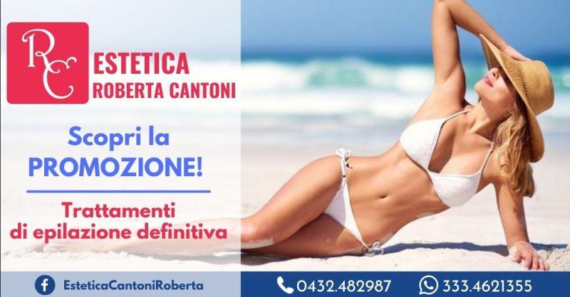 Offerta trattamento depilazione definitiva ascelle Udine - Occasione trattamento depilazione definitiva baffetti Udine