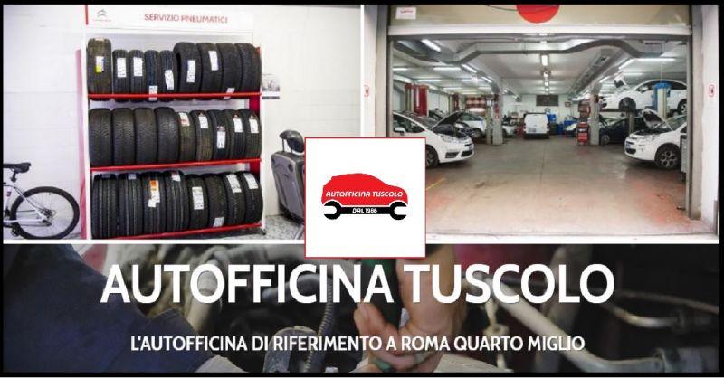 Autofficina Tuscolo offerta servizio assistenza autorizzata Citroën Roma Quarto Miglio