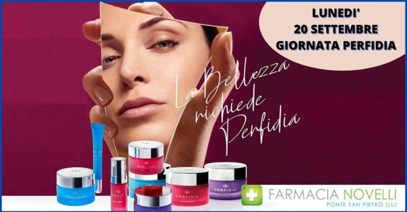 FARMACIA NOVELLI - promozione trattamenti cosmetici e creme per viso PERFIDIA a Lucca