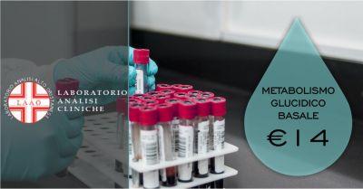 laao laboratorio analisi abbasanta offerta check up metabolismo glucidico basale