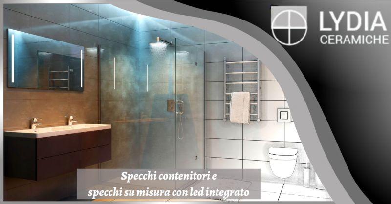 Offerta specchi su misura con led integrato acilia - occasione vendita specchi contenitori Roma