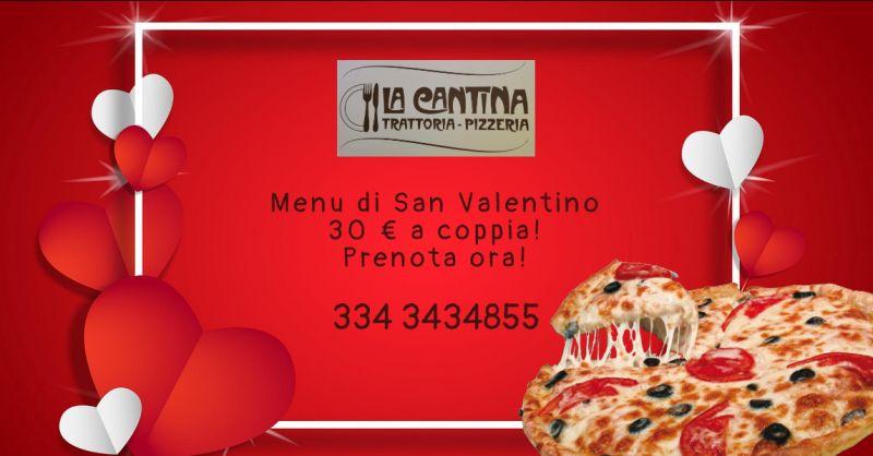 LA CANTINA TRATTORIA PIZZERIA - offerta pizza con menu completo di san valentino vittoria