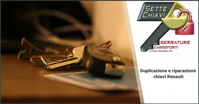 CIPRIANI SICUREZZA - Offerta servizio duplicato scheda Renault Roma