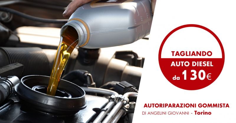 AUTORIPARAZIONI GOMMISTA DI ANGELINI GIOVANNI - offerta tagliandi auto diesel gasolio torino