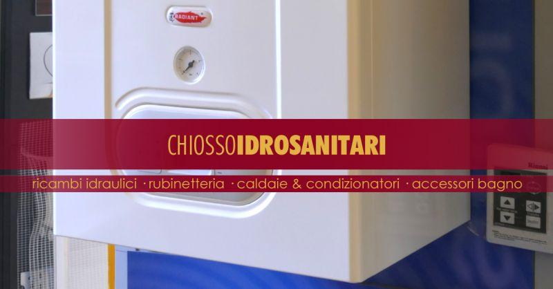 CHIOSSO IDROSANITARI - offerta vendita caldaia multimarca torino