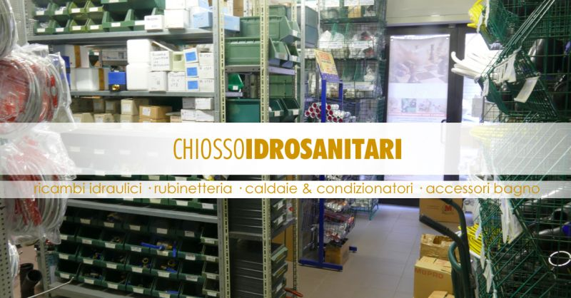 Offerta Vendita Materiale Idraulico Torino - Occasione Vendita Ricambi Idraulici a Torino